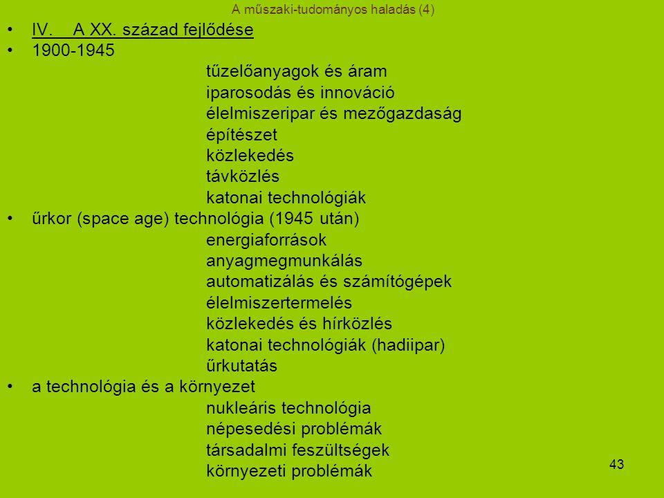 43 A műszaki-tudományos haladás (4) IV.A XX.