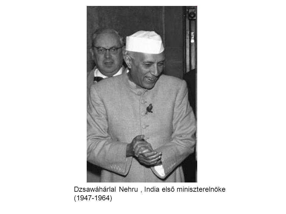 Dzsawáhárlal Nehru, India első miniszterelnöke (1947-1964)