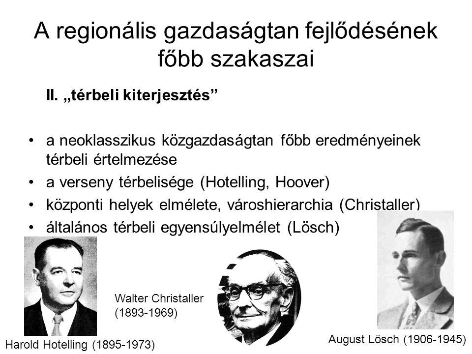 A regionális gazdaságtan fejlődésének főbb szakaszai II.