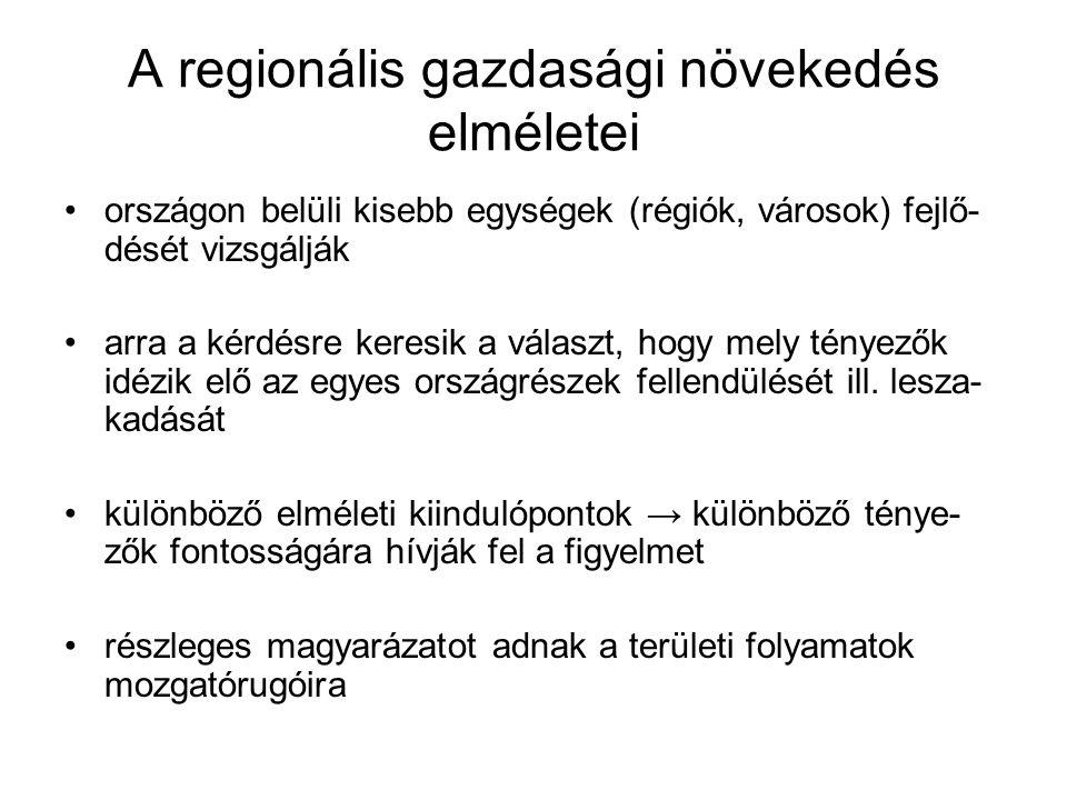 A regionális gazdasági növekedés elméletei országon belüli kisebb egységek (régiók, városok) fejlő- dését vizsgálják arra a kérdésre keresik a választ