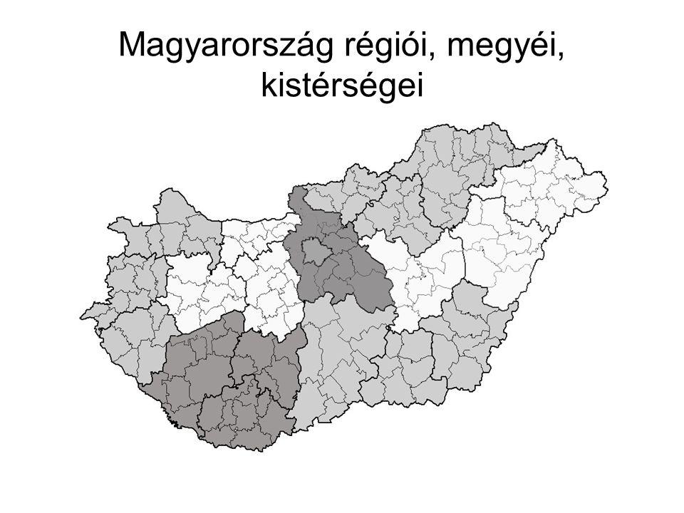Magyarország régiói, megyéi, kistérségei