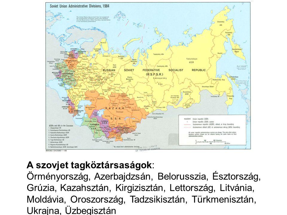 A szovjet tagköztársaságok: Örményország, Azerbajdzsán, Belorusszia, Észtország, Grúzia, Kazahsztán, Kirgizisztán, Lettország, Litvánia, Moldávia, Oroszország, Tadzsikisztán, Türkmenisztán, Ukrajna, Üzbegisztán