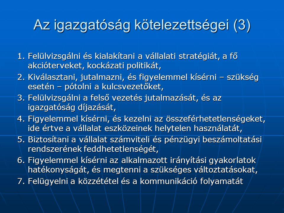Az igazgatóság kötelezettségei (3) 1.