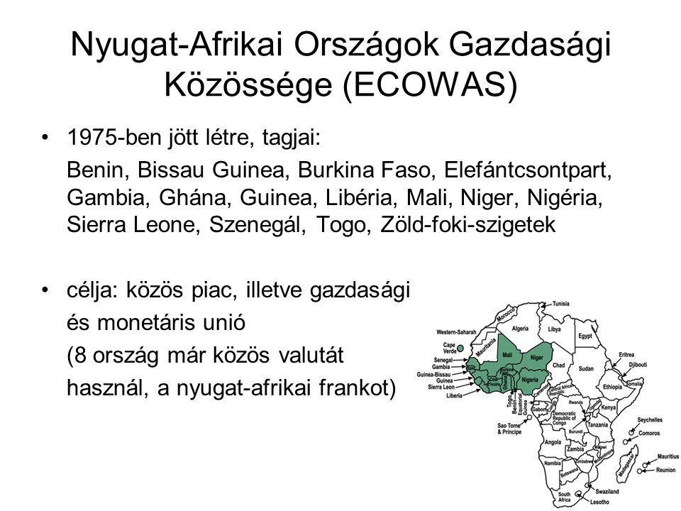 Nyugat-Afrikai Országok Gazdasági Közössége (ECOWAS) 1975-ben jött létre, tagjai: Benin, Bissau Guinea, Burkina Faso, Elefántcsontpart, Gambia, Ghána,