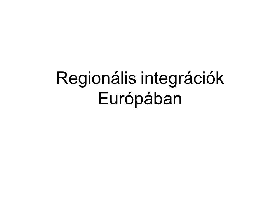 Regionális integrációk Európában
