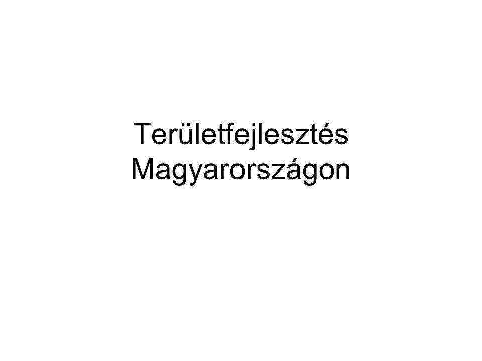 Területfejlesztés Magyarországon