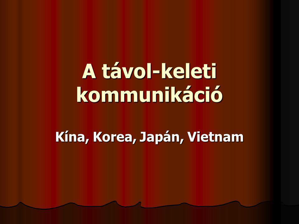 A távol-keleti kommunikáció Kína, Korea, Japán, Vietnam