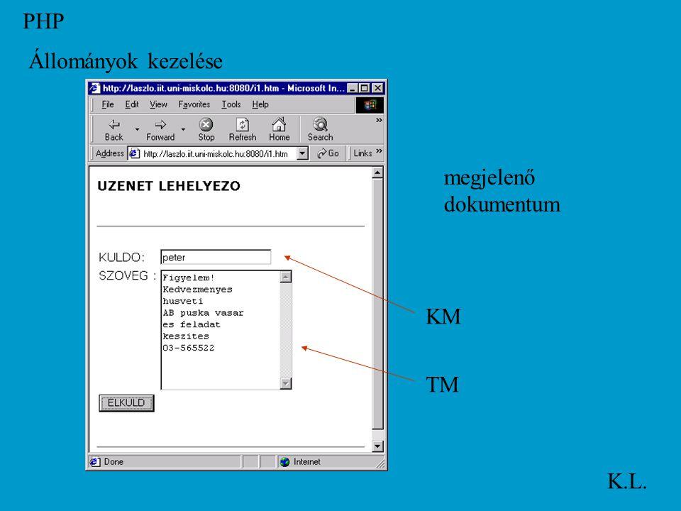 PHP K.L. Állományok kezelése megjelenő dokumentum KM TM