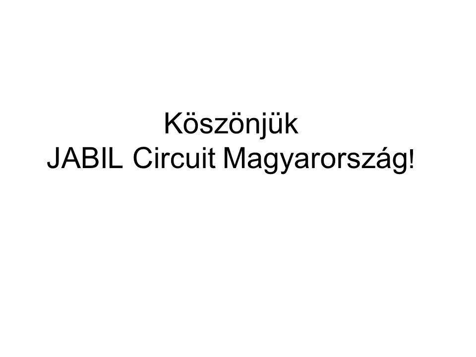 Köszönjük JABIL Circuit Magyarország !