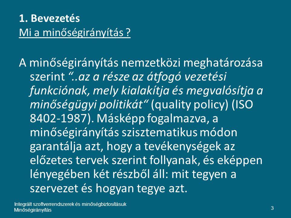 Bevezetés Mi a minőségirányítási rendszer .