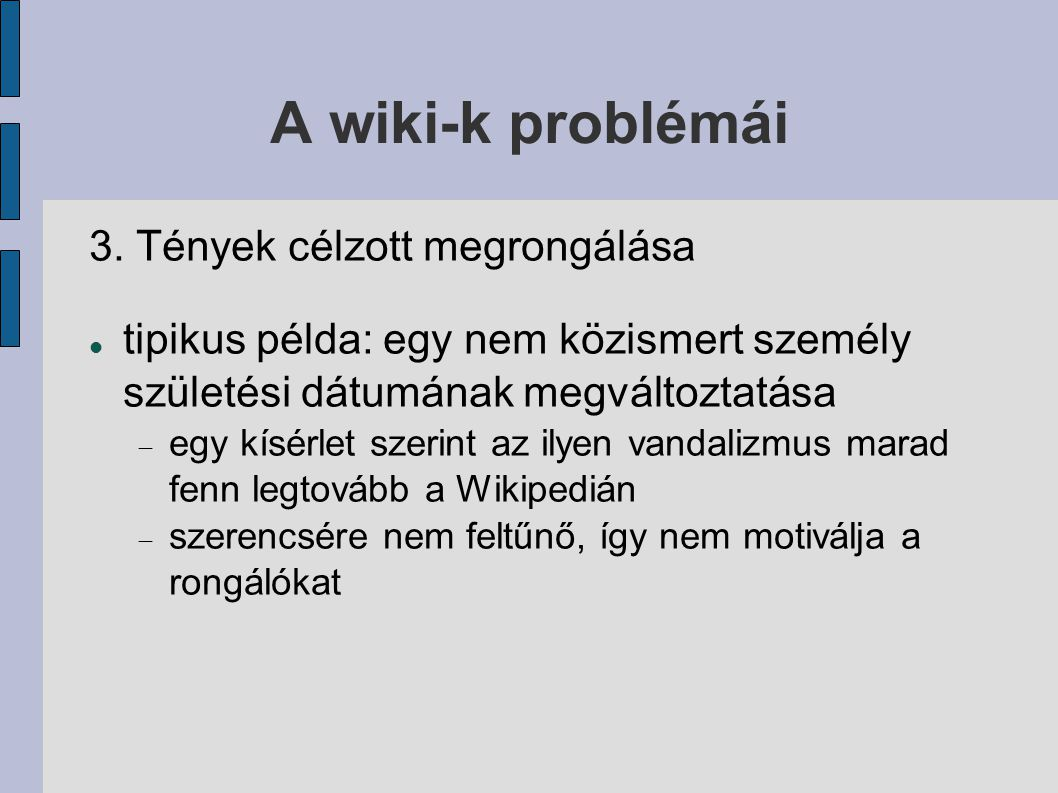 A wiki-k problémái 3.