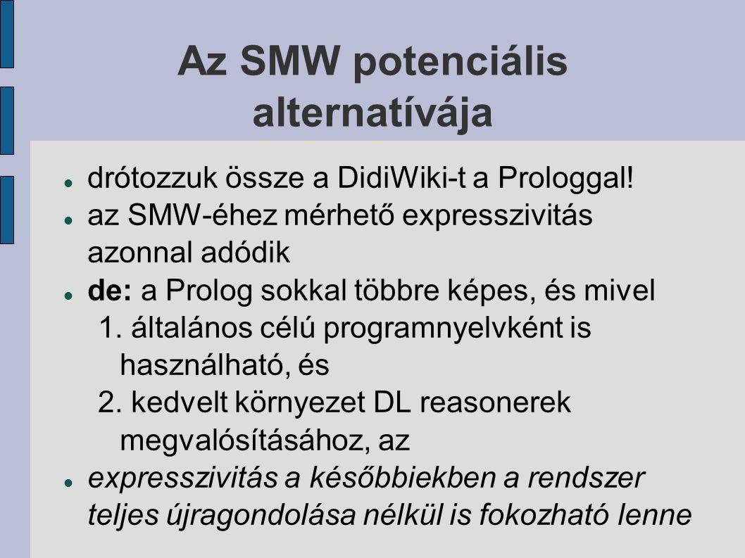 Az SMW potenciális alternatívája drótozzuk össze a DidiWiki-t a Prologgal.
