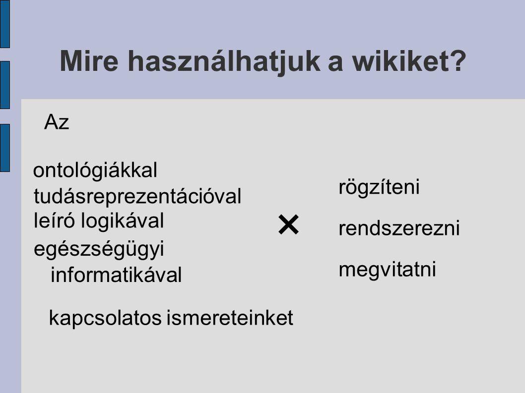 Mire használhatjuk a wikiket.
