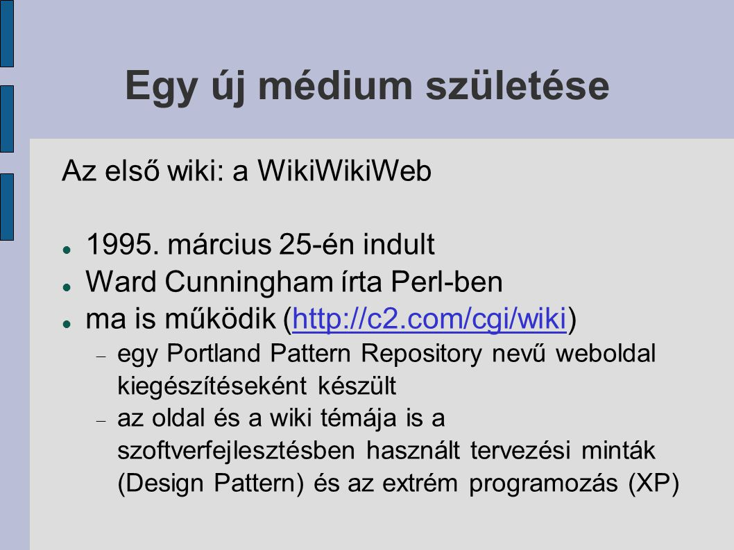 A technikai oldal Személyes wikik lehet:  integrált webszerver (DidiWiki, C)  böngészőben, de teljesen kliensoldalon (TiddlyWiki, JS)  web nélkül (Tomboy, C#) általában nem használnak adatbázist nyilván itt nem a közösségi aspektus a lényeges, hanem a szerkeszthető hypertext legtöbbször az internet felől nem láthatóak