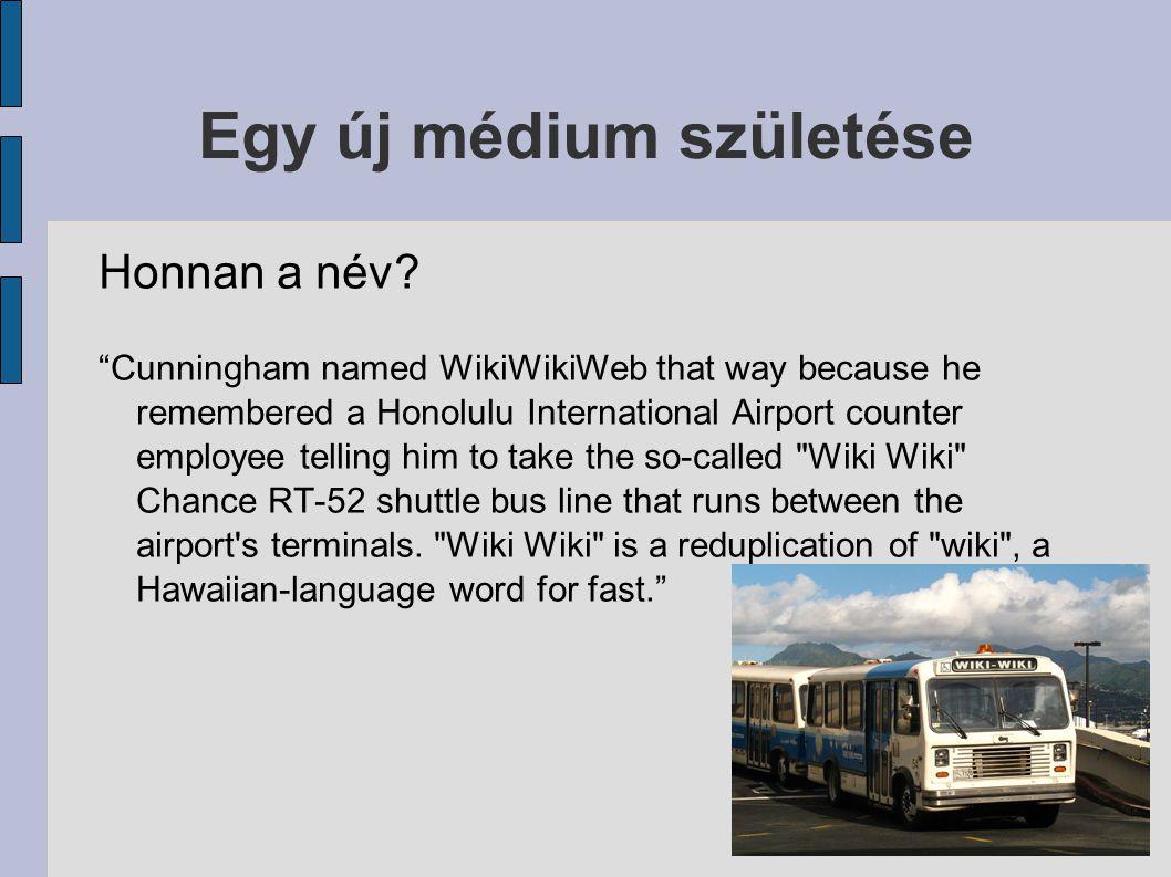 Egy új médium születése Mi tehát a wiki.