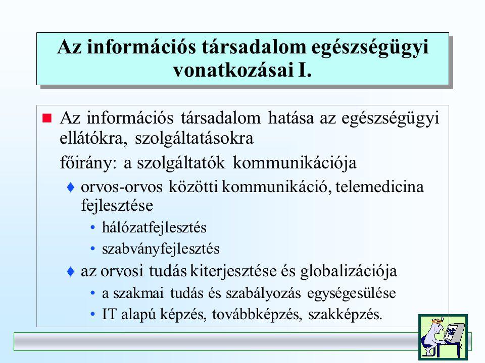Az információs társadalom egészségügyi vonatkozásai I.