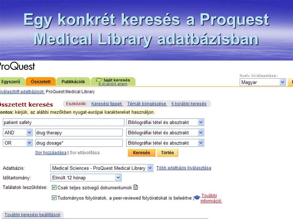 Egy konkrét keresés a Proquest Medical Library adatbázisban