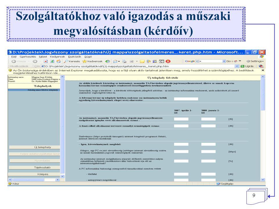 9 Szolgáltatókhoz való igazodás a műszaki megvalósításban (kérdőív)