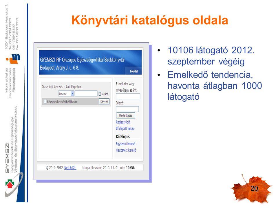 20 Könyvtári katalógus oldala 10106 látogató 2012.