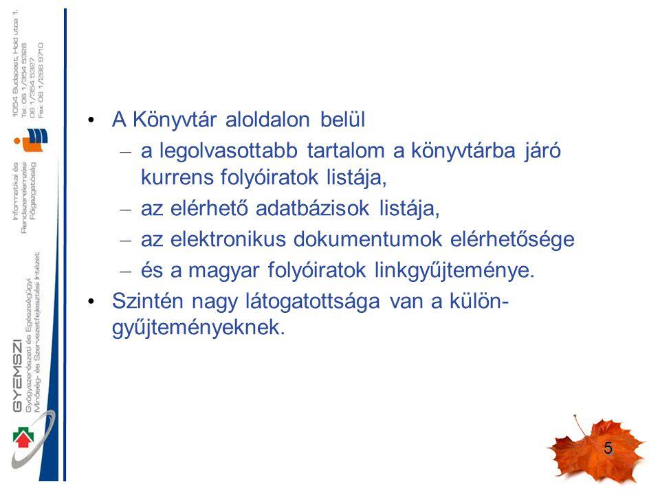 6 Honlapunk használtságának statisztikája Időszak: 2012.