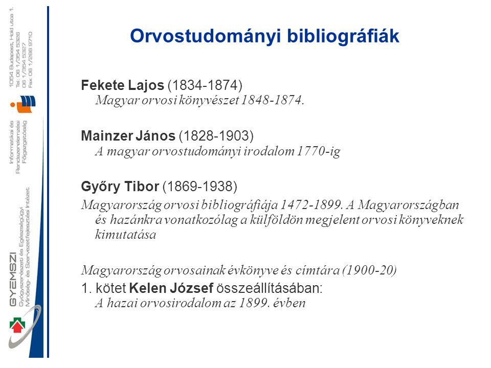 Peleskei Magyar Orvosi Bibliográfiája Nem jelent meg nyomtatott formában.