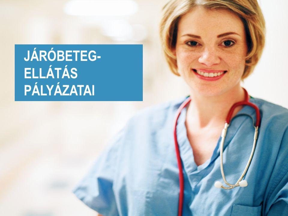 JÁRÓBETEG- ELLÁTÁS PÁLYÁZATAI