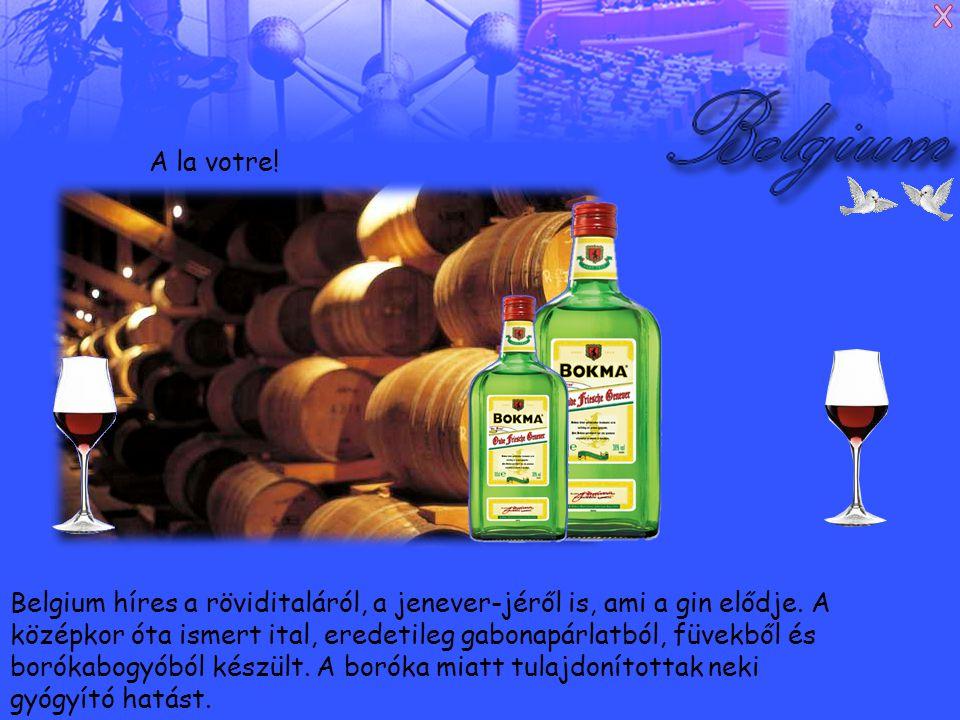 Belgium híres a röviditaláról, a jenever-jéről is, ami a gin elődje.