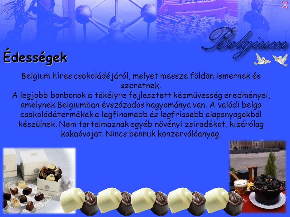 Édességek Belgium híres csokoládéjáról, melyet messze földön ismernek és szeretnek.