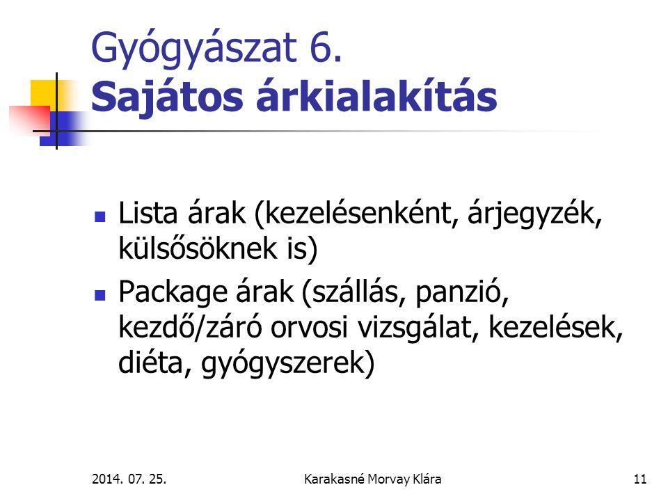 2014.07. 25.Karakasné Morvay Klára11 Gyógyászat 6.