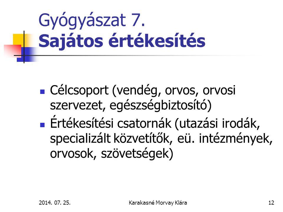 2014.07. 25.Karakasné Morvay Klára12 Gyógyászat 7.