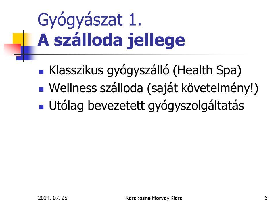 2014.07. 25.Karakasné Morvay Klára6 Gyógyászat 1.
