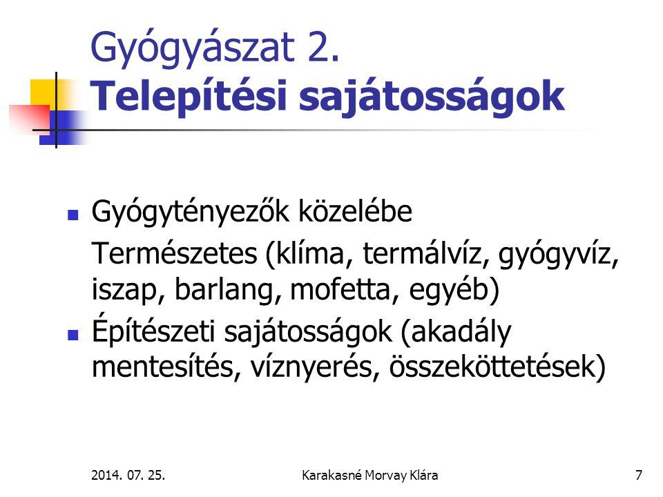 2014.07. 25.Karakasné Morvay Klára7 Gyógyászat 2.
