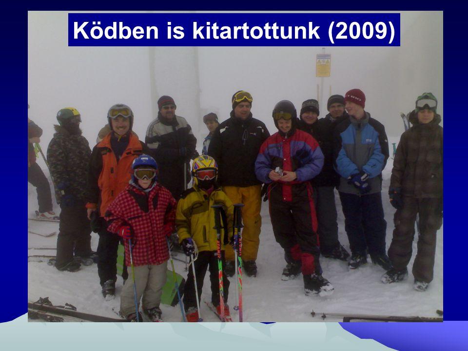 Ködben is kitartottunk (2009)