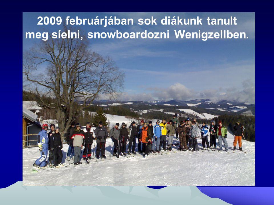 2009 februárjában sok diákunk tanult meg síelni, snowboardozni Wenigzellben.