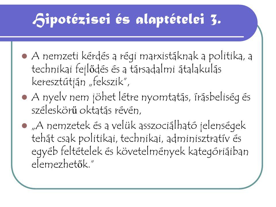 Hipotézisei és alaptételei 3.