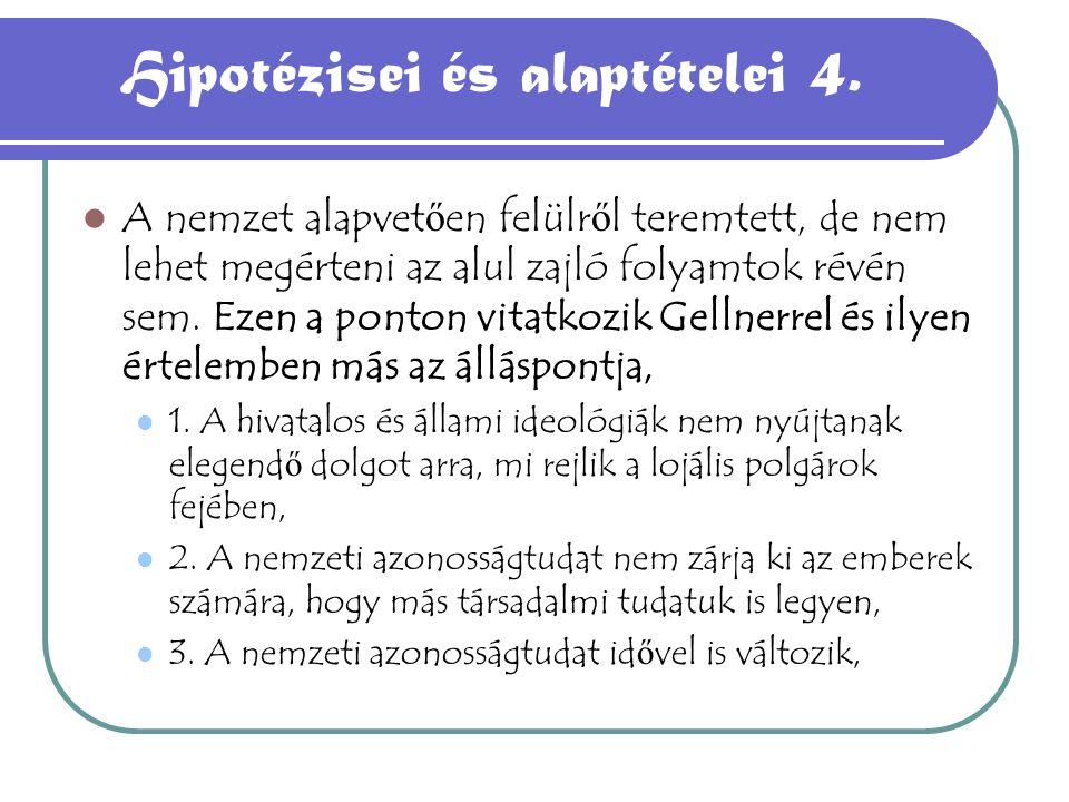 Hipotézisei és alaptételei 4.