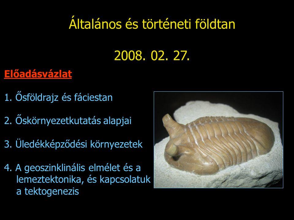 Általános és történeti földtan – üledékképződési környezetek 2.2.