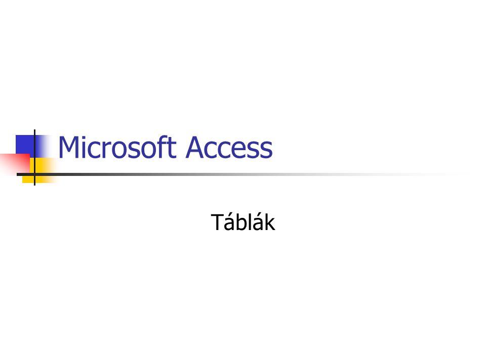 Microsoft Access Táblák