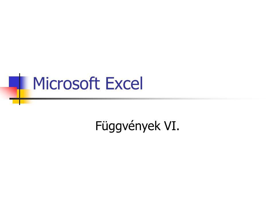 Microsoft Excel Függvények VI.