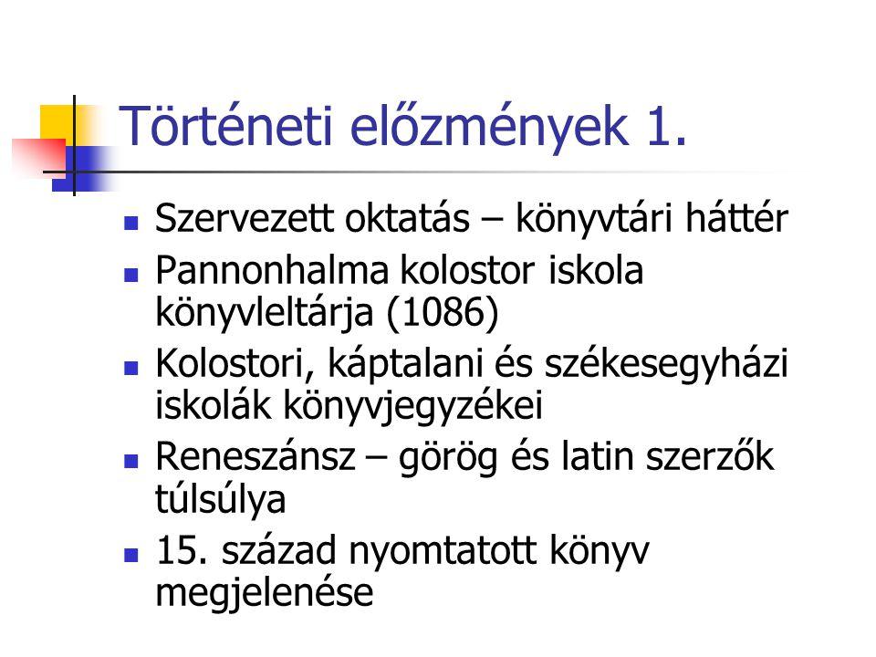 Történeti előzmények 2.