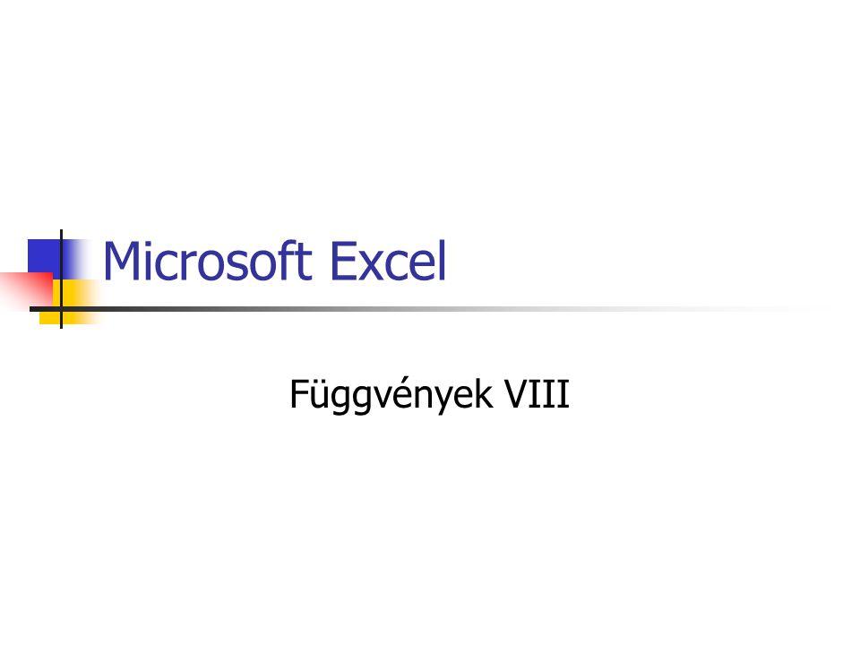Microsoft Excel Függvények VIII