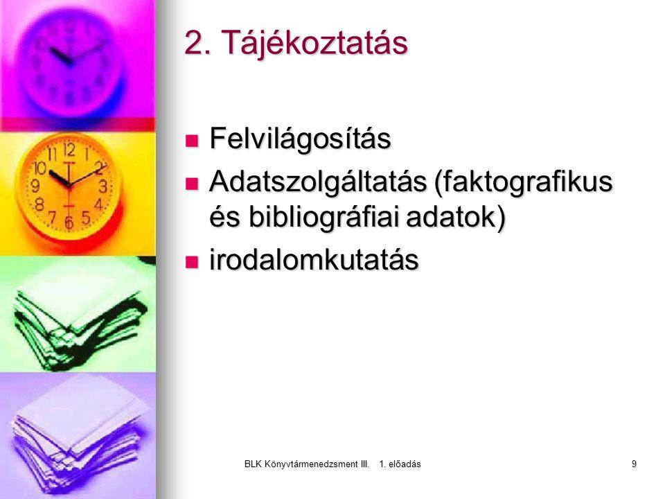 BLK Könyvtármenedzsment III. 1. előadás9 2.