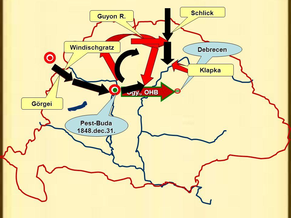 Debrecen Görgei Pest-Buda 1848.dec.31. Ogy., OHB Windischgratz Schlick Guyon R. Klapka