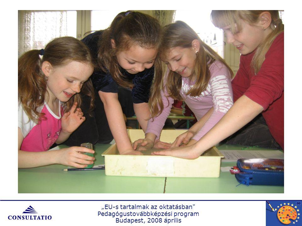 """""""EU-s tartalmak az oktatásban Pedagógustovábbképzési program Budapest, 2008 április"""