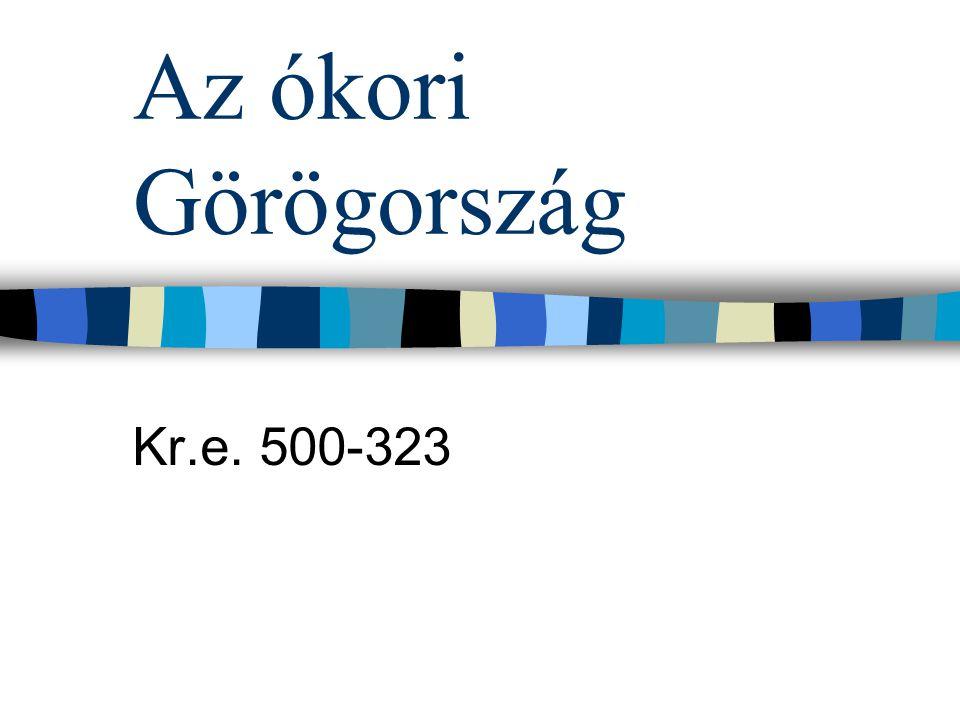 Az ókori Görögország Kr.e. 500-323