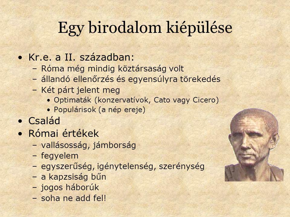 Egy birodalom kiépülése Kr.e.a II.