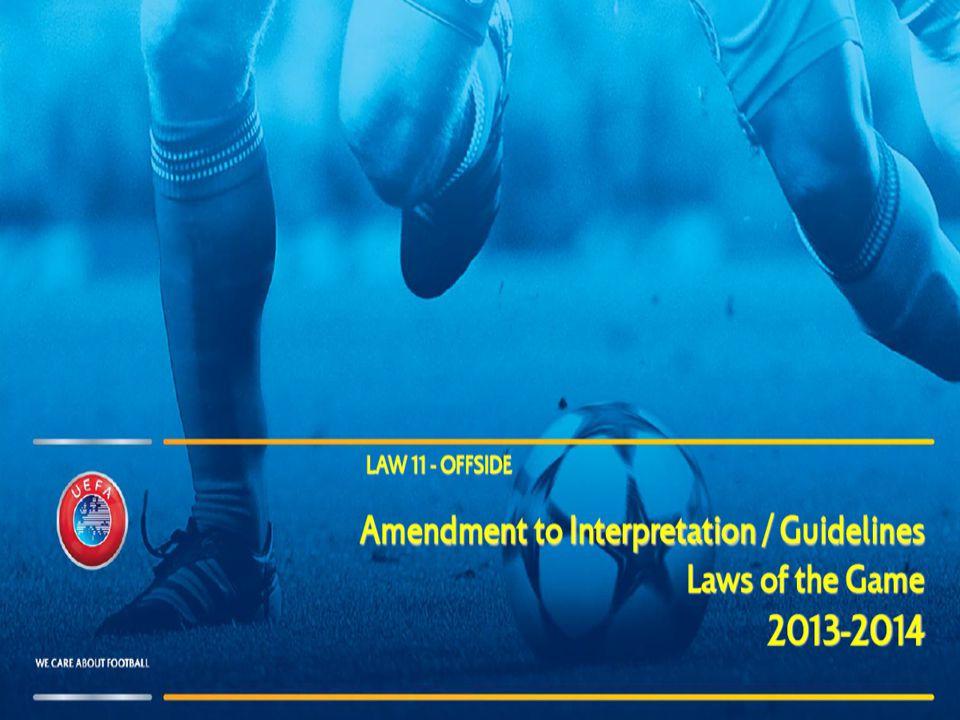 A z IFAB döntése alapján (2013.március 2.): A z IFAB döntése alapján (2013.