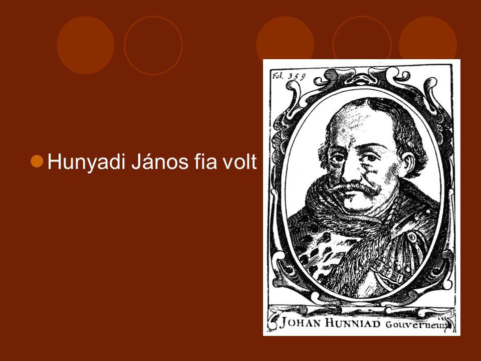 Hunyadi János fia volt