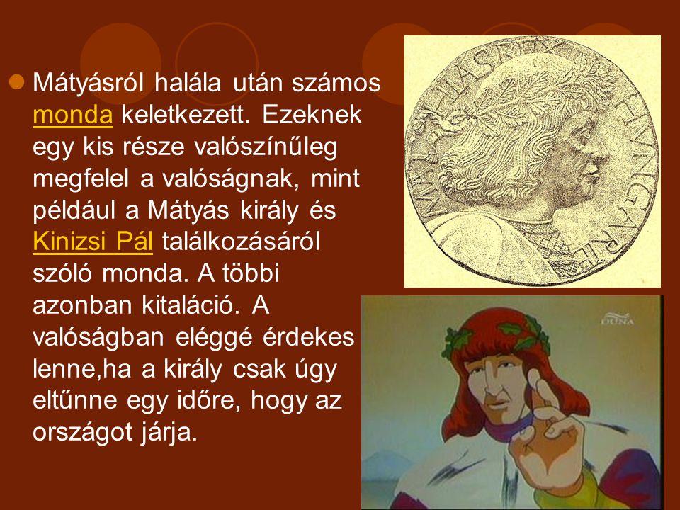 1470-ben ismerkedett meg egy steini polgárleánnyal, Edelpeck Borbálával. Elhozta Budára, maga mellett tartotta, s szerelmükből 1473. április 2-án fiúg