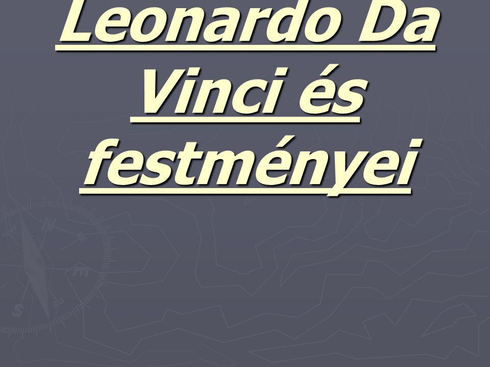 Leonardo Da Vinci és festményei